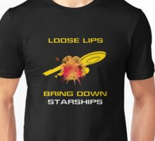 Loose Lips Bring Down Starships Unisex T-Shirt