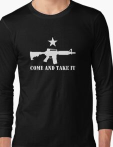 2nd Amendment - Come and Take It Long Sleeve T-Shirt