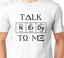 Talk Nerdy To Me, Greek Style Unisex T-Shirt