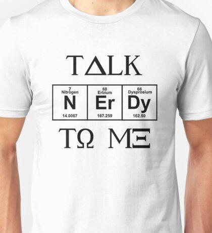 Talk Nerdy To Me, Greek Style Unisex T-Shirt
