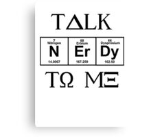 Talk Nerdy To Me, Greek Style Canvas Print