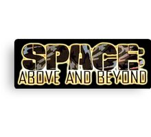 Space Above and Beyond Canvas Print