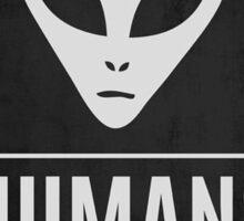 Humans aren't real Sticker