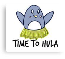 TIME TO HULA Canvas Print