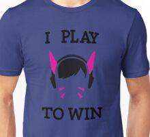 I Play to Win (D.Va) - Overwatch Unisex T-Shirt