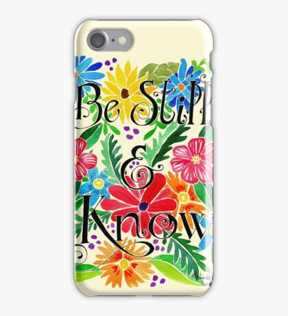 Be Still Watercolor Painting iPhone Case/Skin