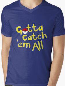 Gotta Catch 'em All  Mens V-Neck T-Shirt
