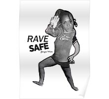Rave Safe collage by Georgie Watts Poster