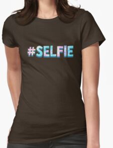 # Selfie Womens Fitted T-Shirt