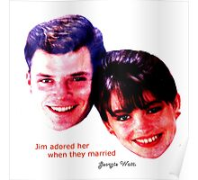 Jim Adored Her When They Married collage by Georgie Watts Poster
