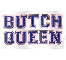 Butch Queen Poster