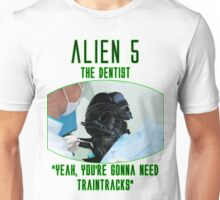 Alien 5 - The Dentist Unisex T-Shirt