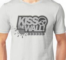 Kiss the wall! (6) Unisex T-Shirt