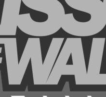 Kiss the wall! (6) Sticker