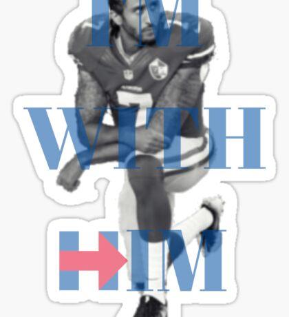 I'm With Him Sticker