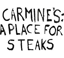 Carmine's: A Place for Steaks - It's Always Sunny in Philadelphia Photographic Print