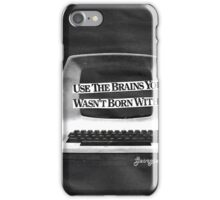 Use the Brains You Wasn't Bored With collage by Georgie Watts iPhone Case/Skin
