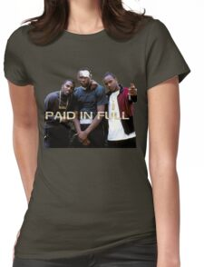 PAID IN FULL Womens Fitted T-Shirt