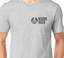Weird Beer branding Unisex T-Shirt