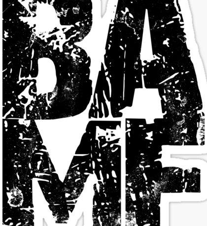 BAMF Sticker
