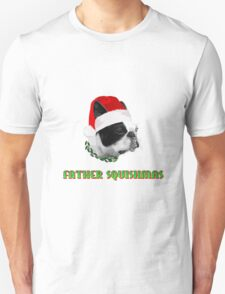 Father Squishmas Unisex T-Shirt