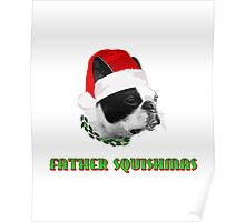 Father Squishmas Poster