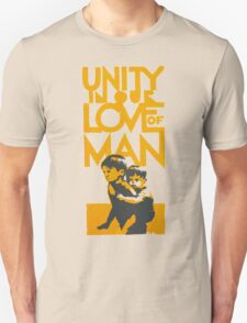 UNITY IN OUR LOVE OF MAN Unisex T-Shirt