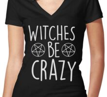 Witches Be Crazy Women's Fitted V-Neck T-Shirt