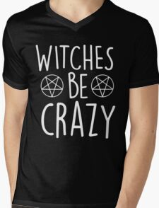 Witches Be Crazy Mens V-Neck T-Shirt