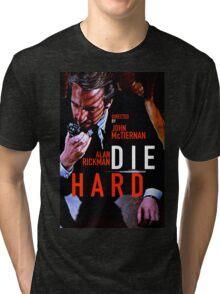 DIE HARD 15 Tri-blend T-Shirt