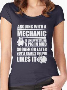 Arguing With A Mechanic Is Like Wrestling A Pig In Mud Women's Fitted Scoop T-Shirt