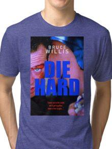 DIE HARD 16 Tri-blend T-Shirt