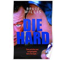 DIE HARD 16 Poster