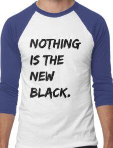 Nothing Is The New Black Men's Baseball ¾ T-Shirt