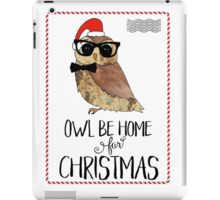 Owl Be Home for Christmas - Punny Christmas iPad Case/Skin
