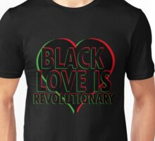 Black Love is Revolutionary Unisex T-Shirt
