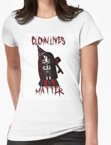 Clown Lives Matter Womens Fitted T-Shirt