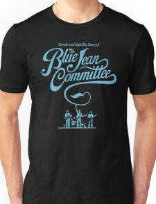 BLUE JEAN COMMMITTEE Unisex T-Shirt