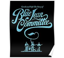 BLUE JEAN COMMMITTEE Poster