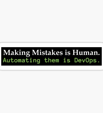 Automating Mistakes is DevOps Sticker