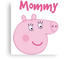 Mommy Canvas Print