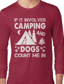 I Love Camping And Dogs Long Sleeve T-Shirt