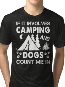 I Love Camping And Dogs Tri-blend T-Shirt