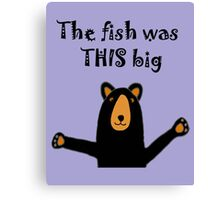 Hilarious Black Bear Telling Fish Story Canvas Print