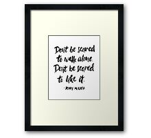 Don't Be Scared Framed Print