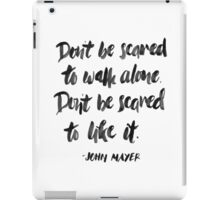Don't Be Scared iPad Case/Skin