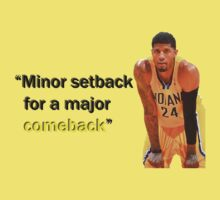 "Paul George- ""Minor Setback for a Major Comeback"" by alawn1"