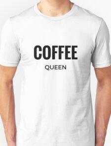 Coffee Queen Unisex T-Shirt