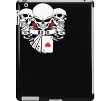 ALL IN SKULLS ROSES 4 OF A KIND ACES WITH POKER CHIPS SHIRT iPad Case/Skin