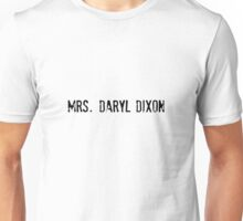 Mrs. Daryl Dixon - The Walking Dead Unisex T-Shirt